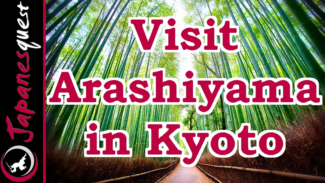 Arashiyama in Kyoto Tour! – Video Japan Guide