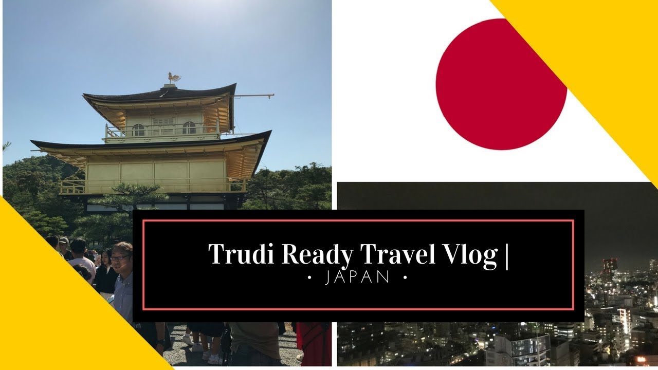 Japan Erlebnis Teil 3 – Tour durch  Kyoto | Trudi Ready Travel Vlog