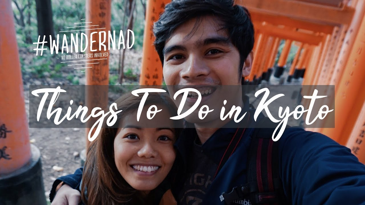 JAPAN TRAVEL VLOG: Things To Do In Kyoto