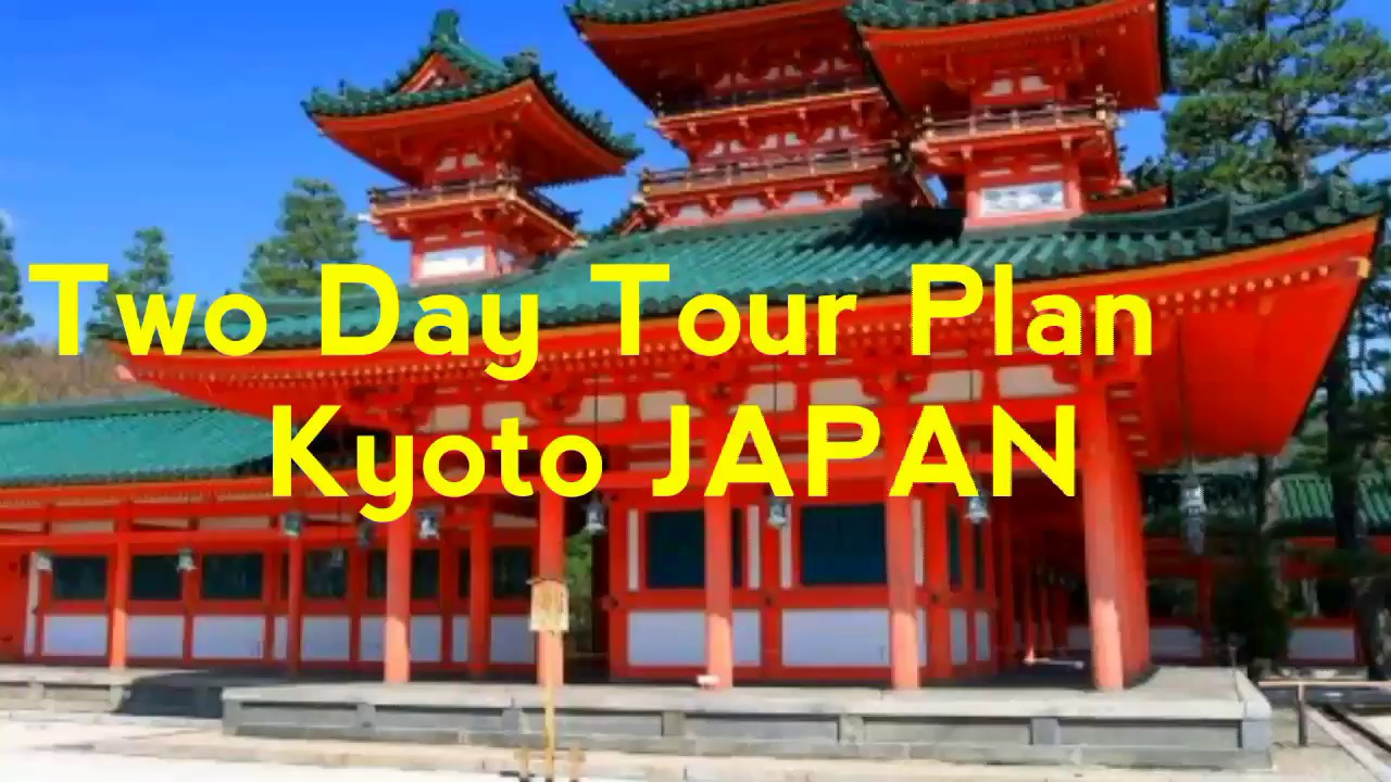 Sightseeing, itineraries – 20 Things To Do in Kyoto JAPAN / Travel Guide