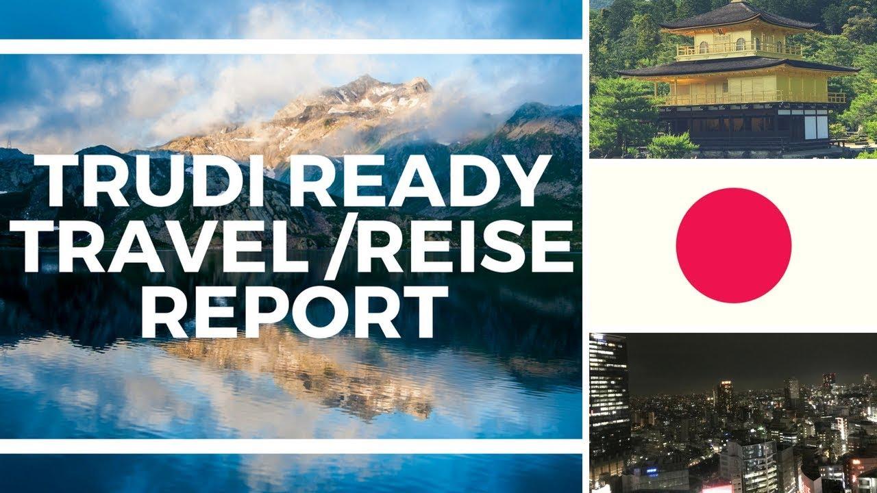 Trudi Ready die Welt & Ich | Japan Erlebnis Teil 3 – Tour durch  Kyoto