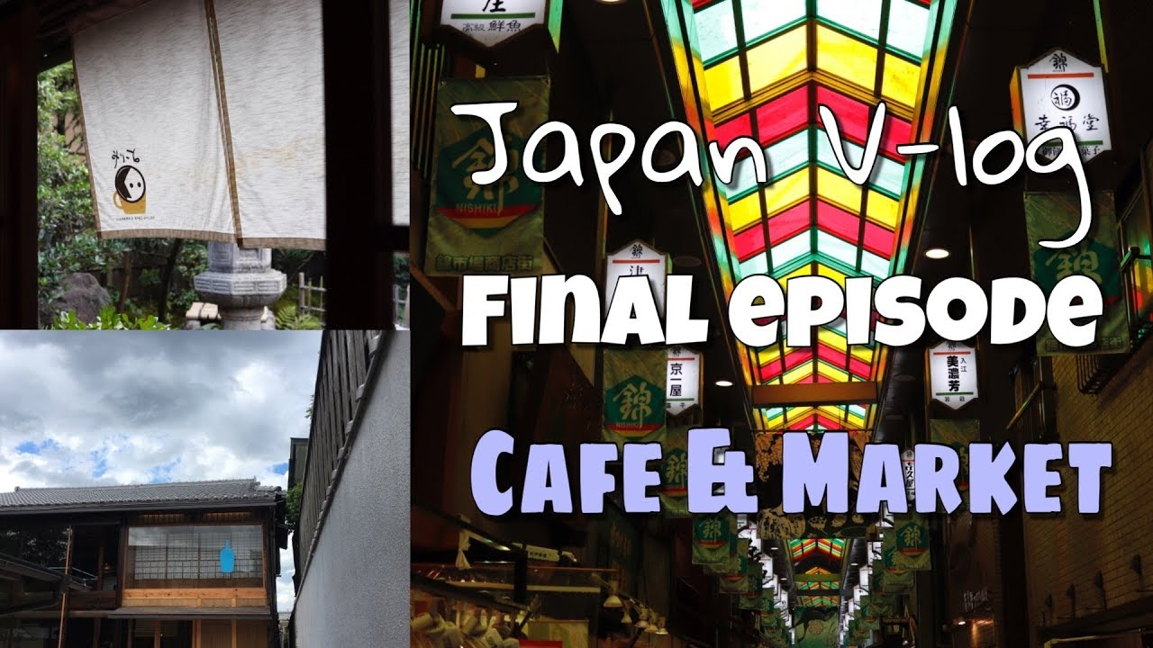 [Henry's travel] Japan Kyoto V-log / Final episode – Cafe & Market