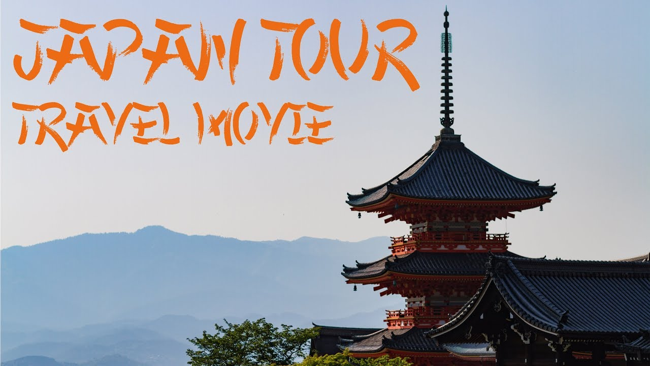 JAPAN TOUR 2018 – TRAVEL MOVIE