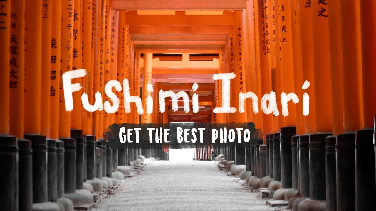 The Best Picture at Fushimi Inari [Kyoto Japan] – Vlog 154