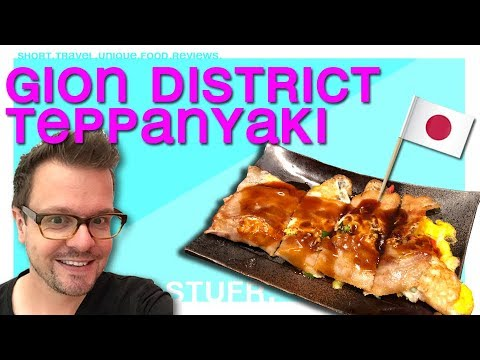 Kyoto – Gion district and eating teppanyaki [ Japan travel guide ]