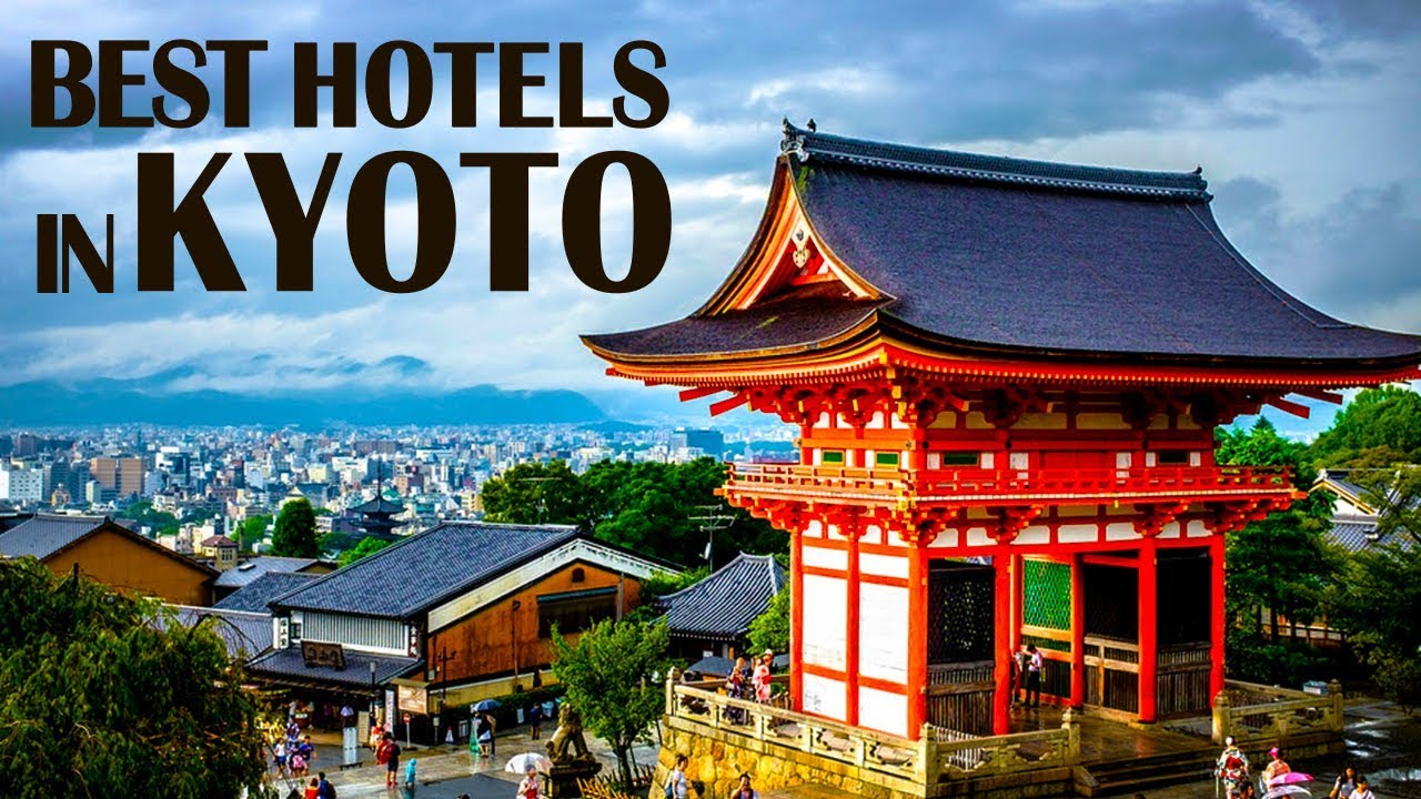 Best Hotels and Resorts in Kyoto