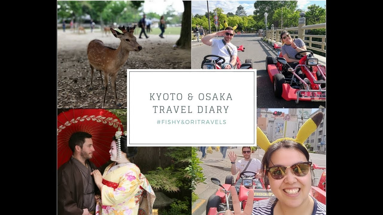 Kyoto & Osaka 2018 | Travel Diary