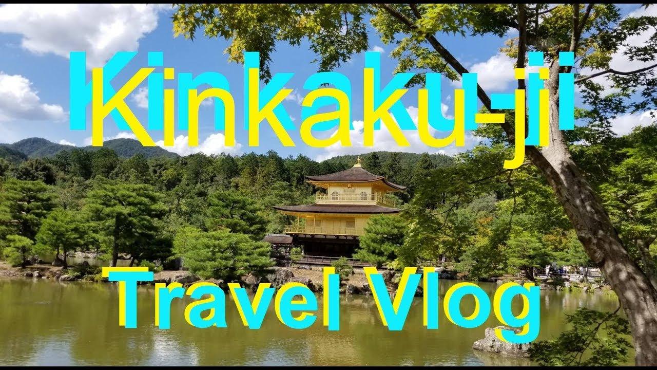 TRAVEL VLOG: Kyoto Japan | Kinkaku-ji (Golden Pavilion)