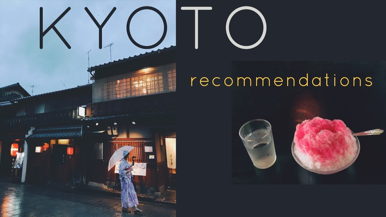 KYOTO TRAVEL GUIDE | Tips & favourite things