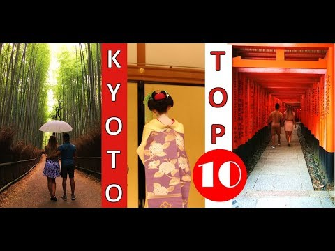 10 THINGS TO DO IN KYOTO JAPAN guide – Start Preparing For Your Japan Trip NOW