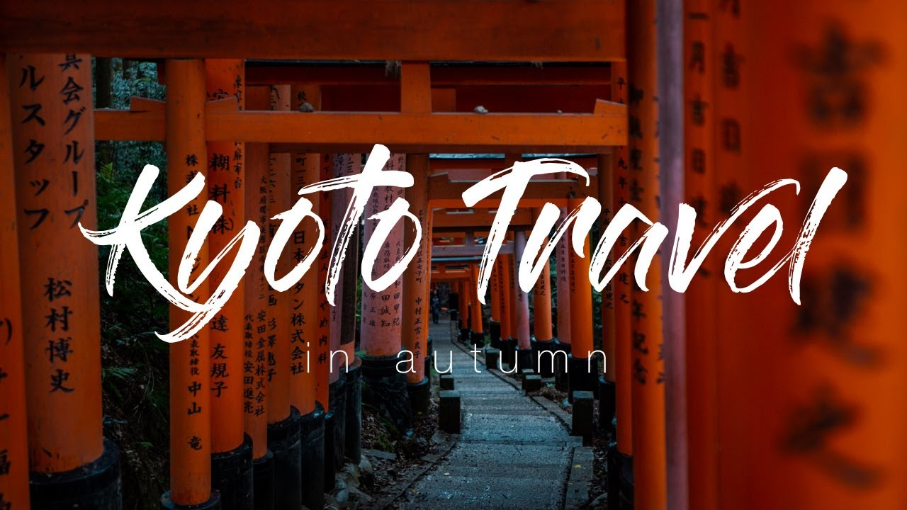 Kyoto Travel Short Film in autumn – shot on Canon 6d / iPhone8