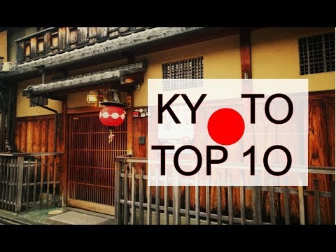 TOP 10 THINGS TO DO IN KYOTO JAPAN guide for your Japan Trip 日本京都