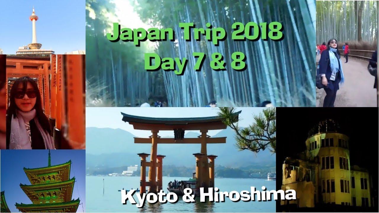 [2018, Nov 4-14] Japan Trip Day 7-8, Kyoto & Hiroshima