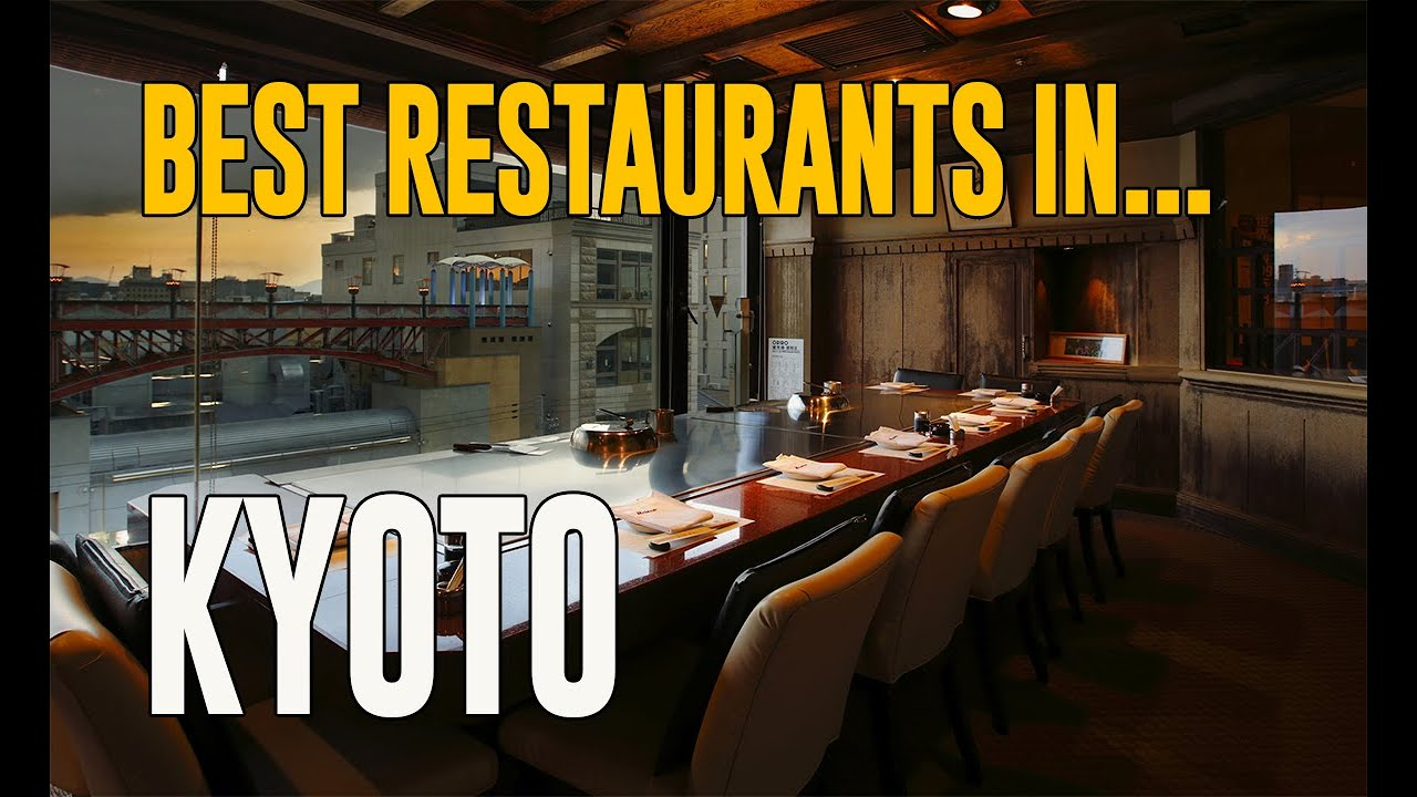 Best Restaurants in Kyoto , Japan