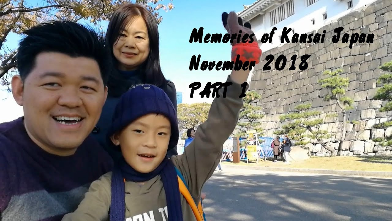 Japan Kansai Trip – November 2018 Part 1 – Osaka & Kyoto