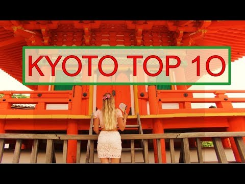 JAPAN KYOTO GUIDE – 10 MUST-SEE PLACES IN KYOTO For An Amazing Japan Trip 京都ガイド