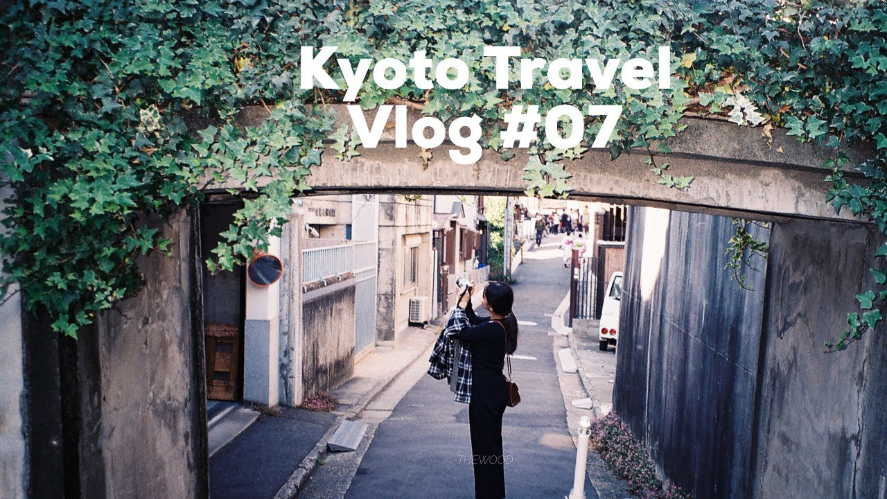 Vlog #07 교토 가다 : Kyoto Travel🇯🇵 / THEWOOD 우드