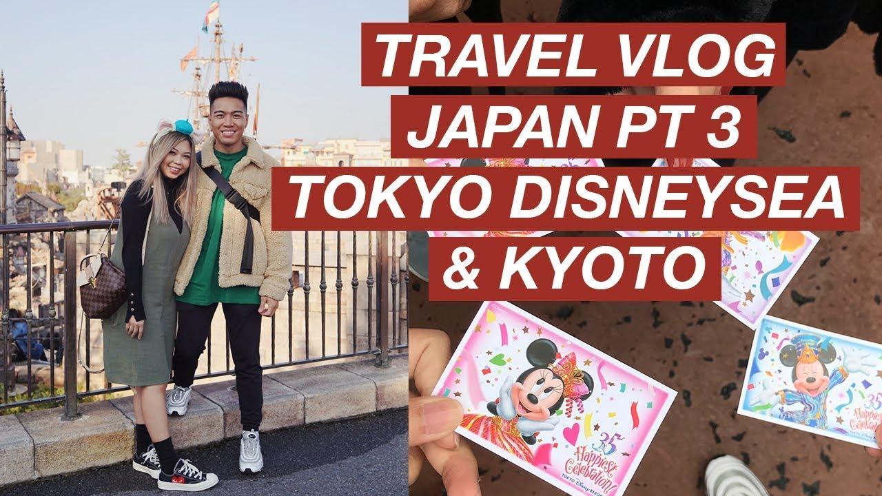 TRAVEL VLOG JAPAN PART 3 – TOKYO DISNEYSEA & KYOTO