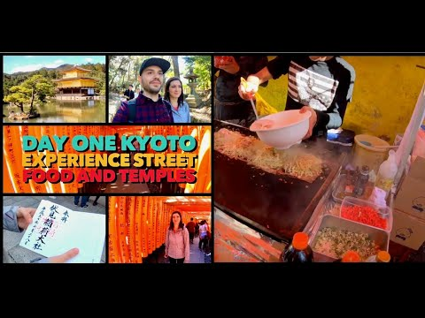 Day One Kyoto Experience Street Food & Temples 金閣寺 Travel in Japan Viaggio in Giappone Vlog Part 1