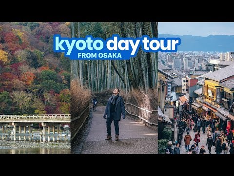 KYOTO DAY TOUR FROM OSAKA: A DIY ITINERARY