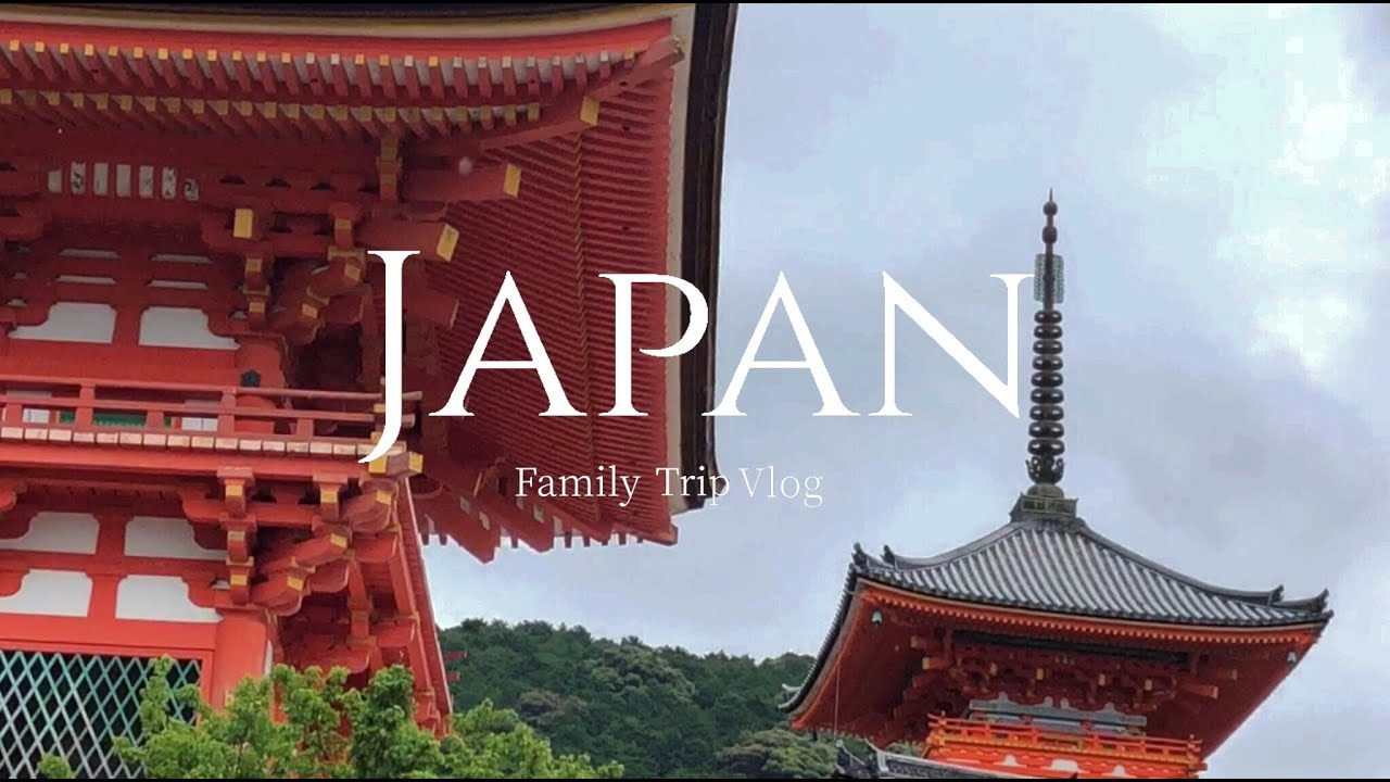 Japan Kansai Tour | Family Trip Vlog – Tourist Attractions & Great Restaurants in Osaka/Kyoto/Nara