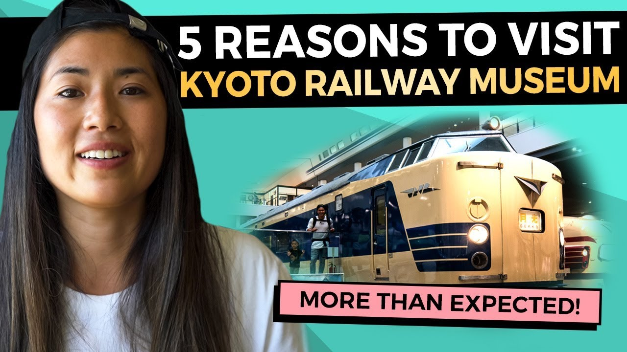 Kyoto with Kids: 5 Reasons to Visit the Kyoto Railway Museum (2019)