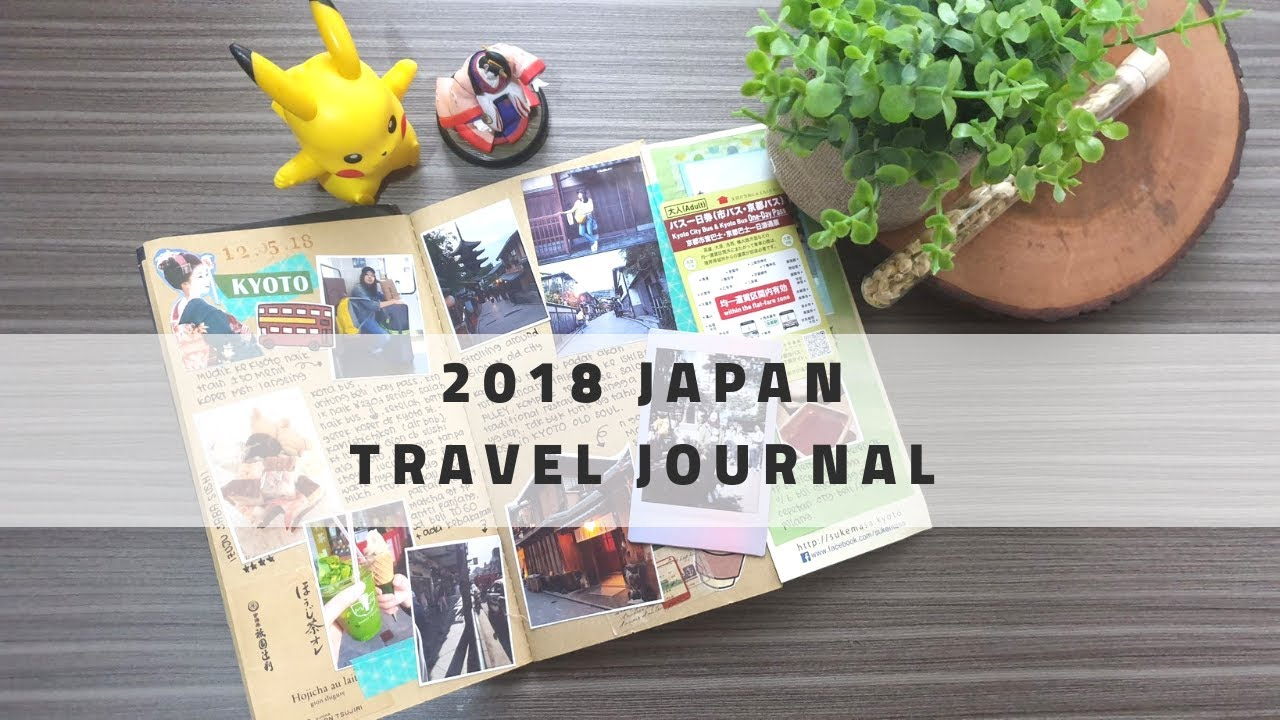 Travel Journal Flip-Through : 2018 Japan Trip (Osaka – Kyoto – Matsumoto – Tokyo )