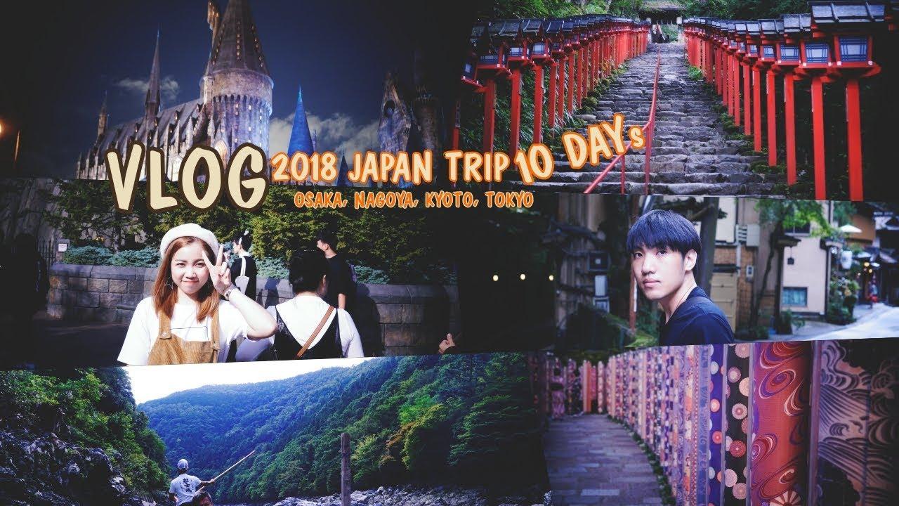 [VLOG] Japan Trip 2018 {Osaka,Kyoto,Nagoya,Tokyo}