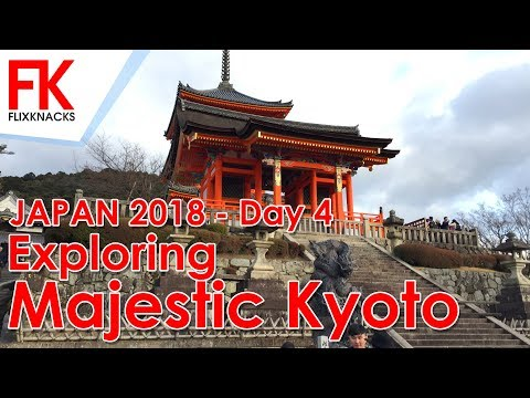 TRAVEL – JAPAN 2018 Day 04 – Exploring Majestic Kyoto