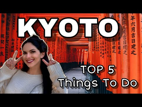 5 MUST SEE Spots in Kyoto