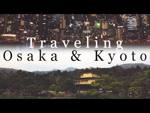 Traveling Osaka & Kyoto