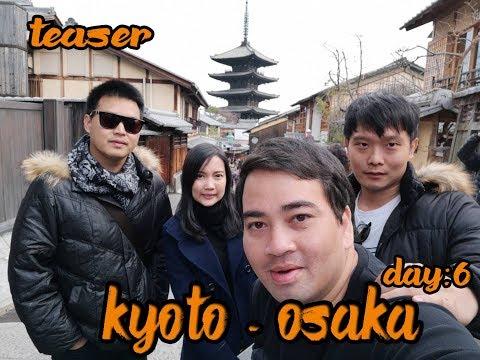 Teaser Kyoto – Osaka Day 6 [SpeedCut]