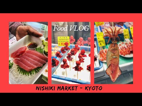 JAPAN FOOD VLOG – Nishiki Market Kyoto, Street Food Tour, Kuliner & Travel Jepang