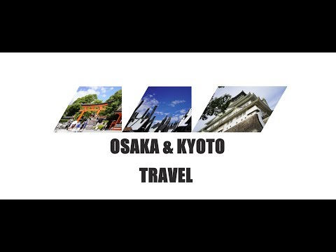 OSAKA & KYOTO TRAVEL