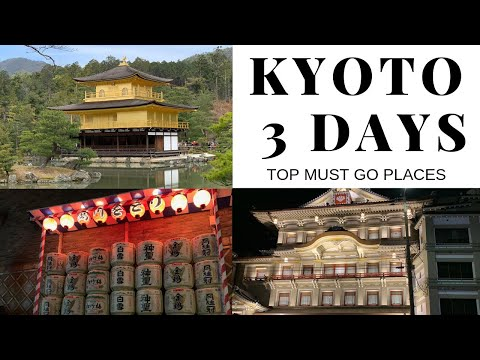 2019 KYOTO TRAVEL 3D2N | TOP MUST GO Places for First Timer