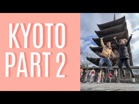 KYOTO Part 2 | Eating our way through Nishiki Market and searching for geishas