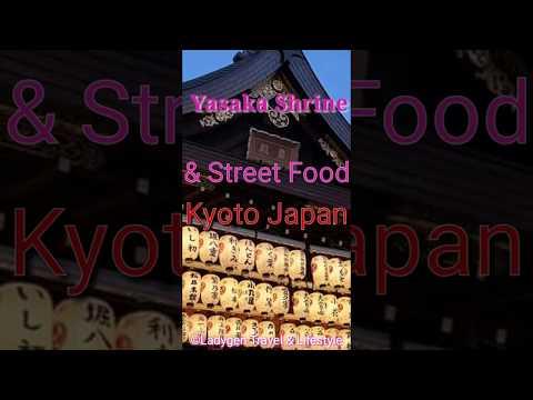 KYOTO Night Tour Street Food | Yasaka Shrine (2019)