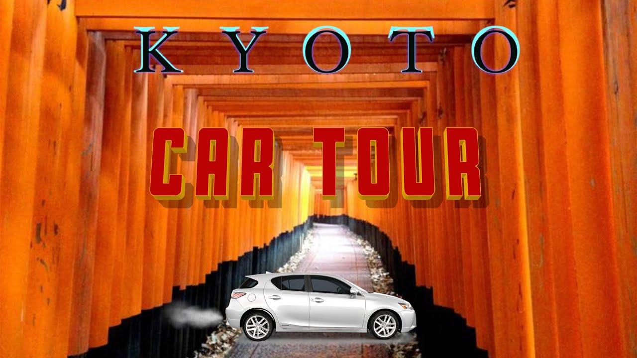 Best Car Tour Guide Kyoto, Japan
