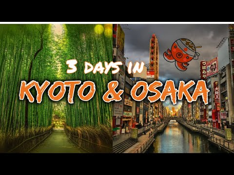 What to DO in KYOTO & OSAKA for 3 DAYS! Japan Travel Vlog