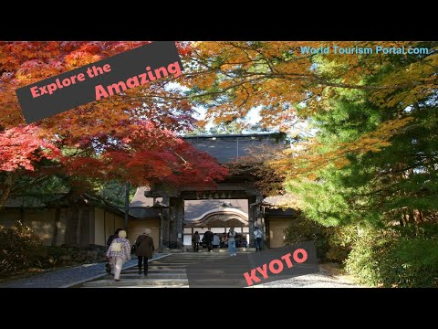 Top things to do and see in Kyoto, Japan! | Kyoto travel guide | World Tourism Portal