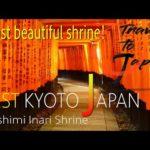 BEST KYOTO 〜Fushimi Inari Taisha〜