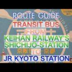 道案内 ROUTE GUIDE : KEIHAN SHICHIJO STATION to KYOTO STATION. BUS STOP for TRANSIT BUS. 20191027