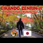 KYOTO TEMPLES WALKING TOUR : EIKANDO ZENRIN-JI