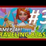 Traveling Blast Gameplay Walkthrough Part 3 | Kyoto Level 21-30
