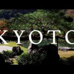 Kyoto Japan – Japan Travel Film Series | Part 3